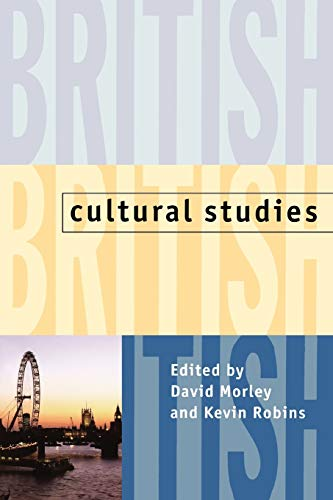 British Cultural Studies: Geography, Nationality, and Identity 9780198742067