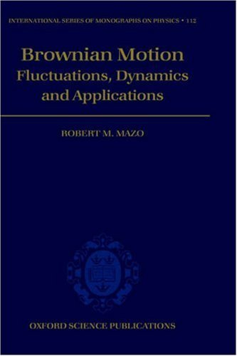 Brownian Motion: Flucuations, Dynamics, and Applications