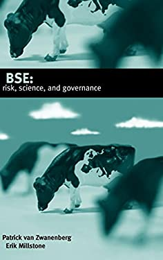 Bse: Risk, Science, and Governance 9780198525813