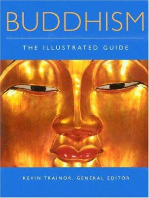 Buddhism: The Illustrated Guide 9780195173987
