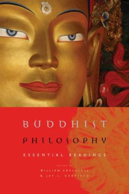 Buddhist Philosophy: Essential Readings 9780195328172