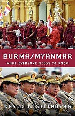 Burma/Myanmar: What Everyone Needs to Know 9780195390674