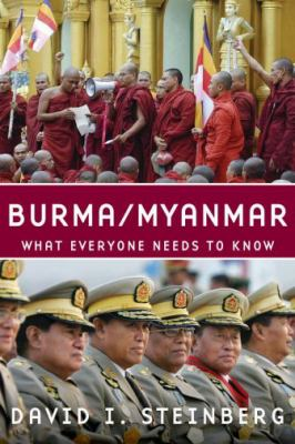 Burma/Myanmar: What Everyone Needs to Know 9780195390681