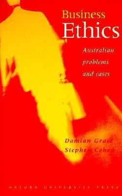 Business Ethics: Australian Problems and Cases 9780195537383
