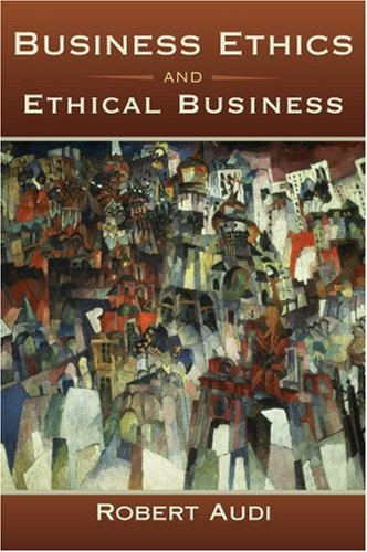 Business Ethics and Ethical Business 9780195369106