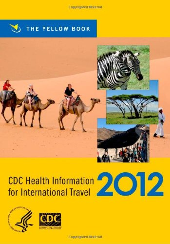 CDC Health Information for International Travel: The Yellow Book 9780199769018