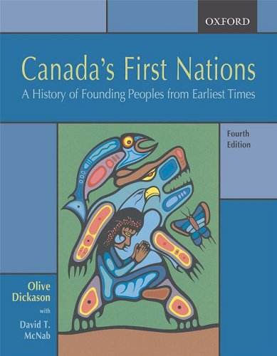 Canada's First Nations: A History of Founding Peoples from Earliest Times 9780195428926