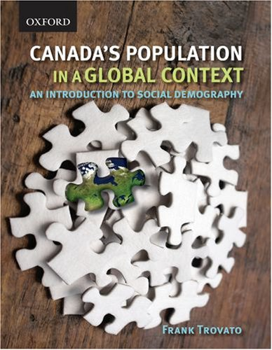 Canada's Population in a Global Context: An Introduction to Social Demography 9780195419078