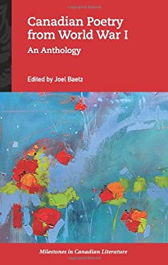 Canadian Poetry from World War I: An Anthology 9780195431711