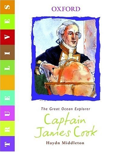 Captain Cook: True Lives 9780199119608