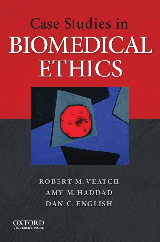 Case Studies in Biomedical Ethics: Decision-Making, Principles, and Cases 9780195309720