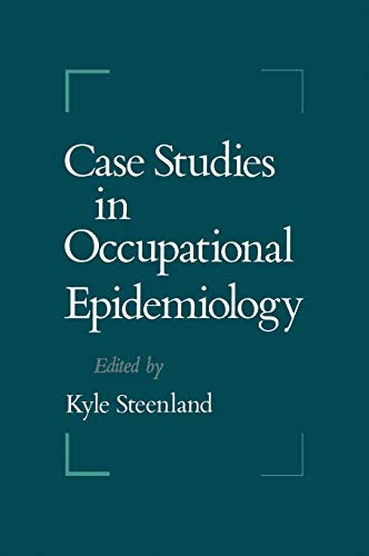 Case Studies in Occupational Epidemiology 9780195068313