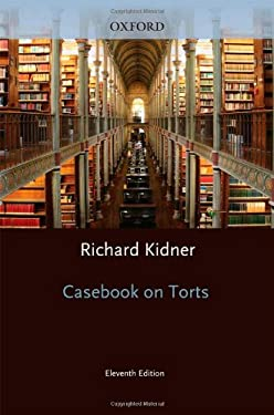 Casebook on Torts 9780199571734