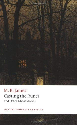 Casting the Runes and Other Ghost Stories 9780199538577