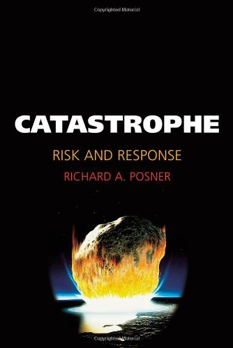 Catastrophe: Risk and Response 9780195178135