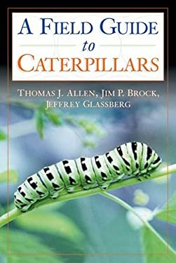 Caterpillars in the Field and Garden: A Field Guide to the Butterfly Caterpillars of North America 9780195149876