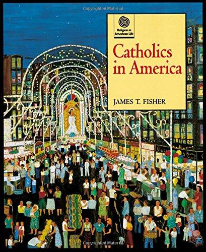 Catholics in America 9780195111798
