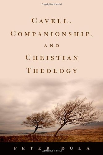 Cavell, Companionship, and Christian Theology 9780195395037