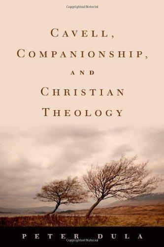 Cavell, Companionship, and Christian Theology 9780195395037