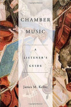 Chamber Music: A Listener's Guide 9780195382532