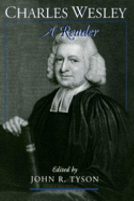 Charles Wesley: A Reader 9780195134858
