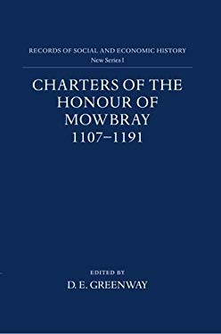 Charters on the Honour of Mowbray 9780197259269