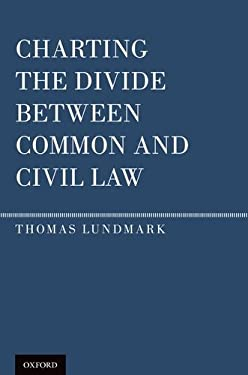 Charting the Divide Between Common and Civil Law 9780199738823