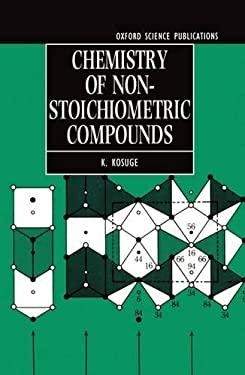 Chemistry of Non-Stoichiometric Compounds 9780198555551