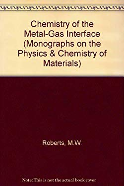 Chemistry of the Metal-Gas Interface - Roberts, M. W. / McKee, C. S.