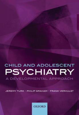 Child and Adolescent Psychiatry: A Developmental Approach 9780198526124