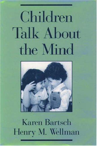 Children Talk about the Mind 9780195115666
