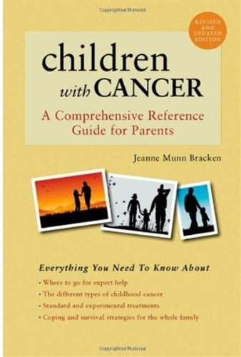 Children with Cancer: A Comprehensive Reference Guide for Parents 9780195147391