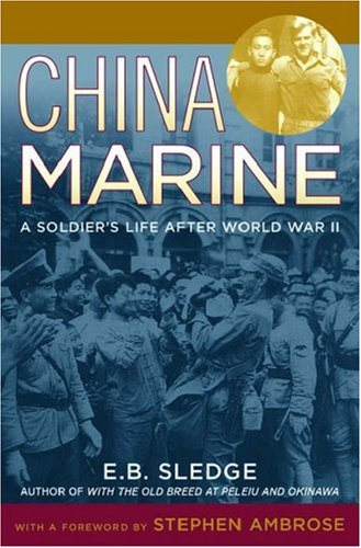 China Marine: An Infantryman's Life After World War II 9780195167764