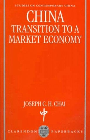 China ' Transition to a Market Economy ' (OSCE 9780198294306