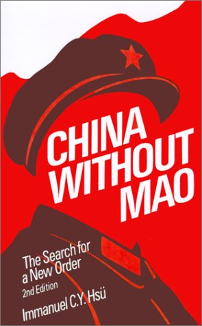 China Without Mao: The Search for a New Order 9780195060560