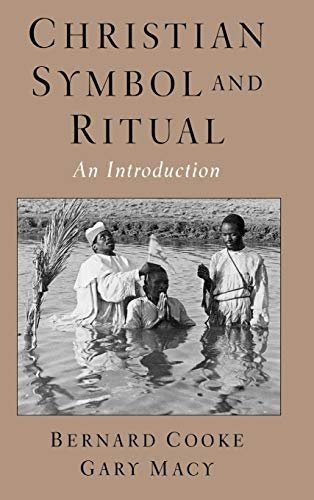 Christian Symbol and Ritual: An Introduction 9780195154115