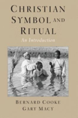 Christian Symbol and Ritual: An Introduction 9780195154122