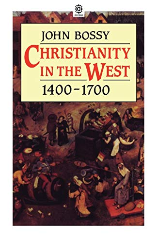 Christianity in the West 1400-1700 9780192891624