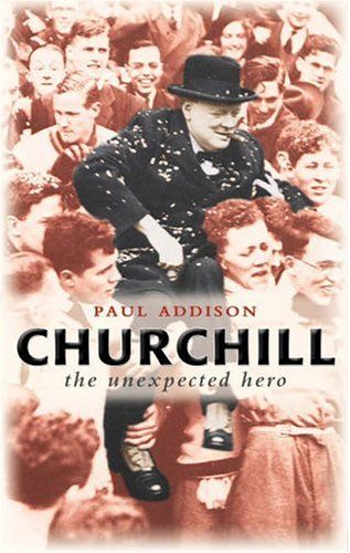 Churchill: The Unexpected Hero 9780199279340