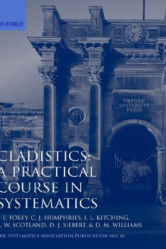 Cladistics: A Practical Course in Systematics 9780198577669