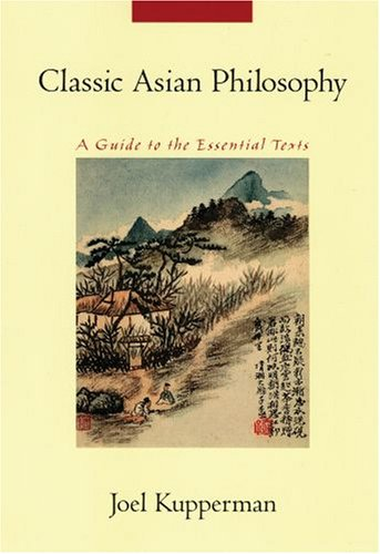 Classic Asian Philosophy: A Guide to the Essential Texts 9780195189810