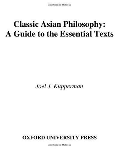 Classic Asian Philosophy: A Guide to the Essential Texts 9780195133349