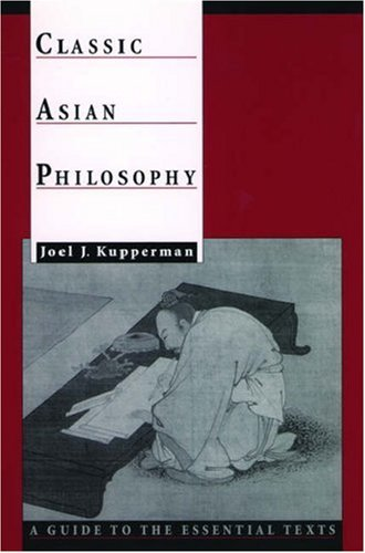 Classic Asian Philosophy: A Guide to the Essential Texts 9780195133356