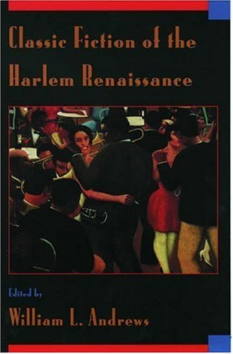 Classic Fiction of the Harlem Renaissance 9780195081961