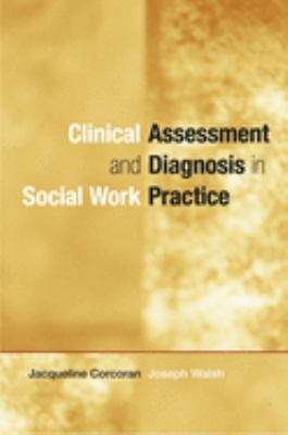 Clinical Assessment and Diagnosis in Social Work Practice 9780195168303