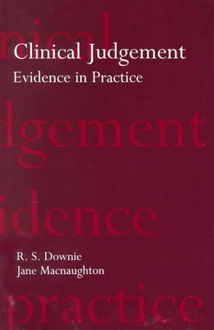 Clinical Judgement: Evidence in Practice 9780192632166