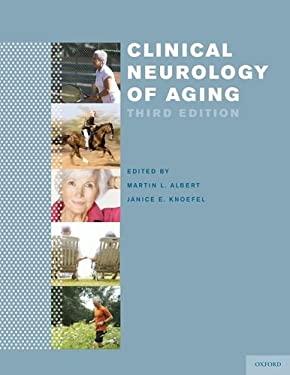 Clinical Neurology of Aging 9780195369298
