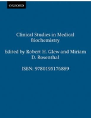 Clinical Studies in Medical Biochemistry 9780195176889
