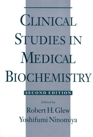 Clinical Studies in Medical Biochemistry 9780195099294