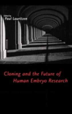 Cloning and the Future of Human Embryo Research 9780195128581